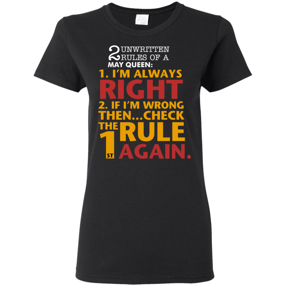 2 unwritten rules of a May Queen I'm always right T shirt Hoodie Sweater Women 5.3