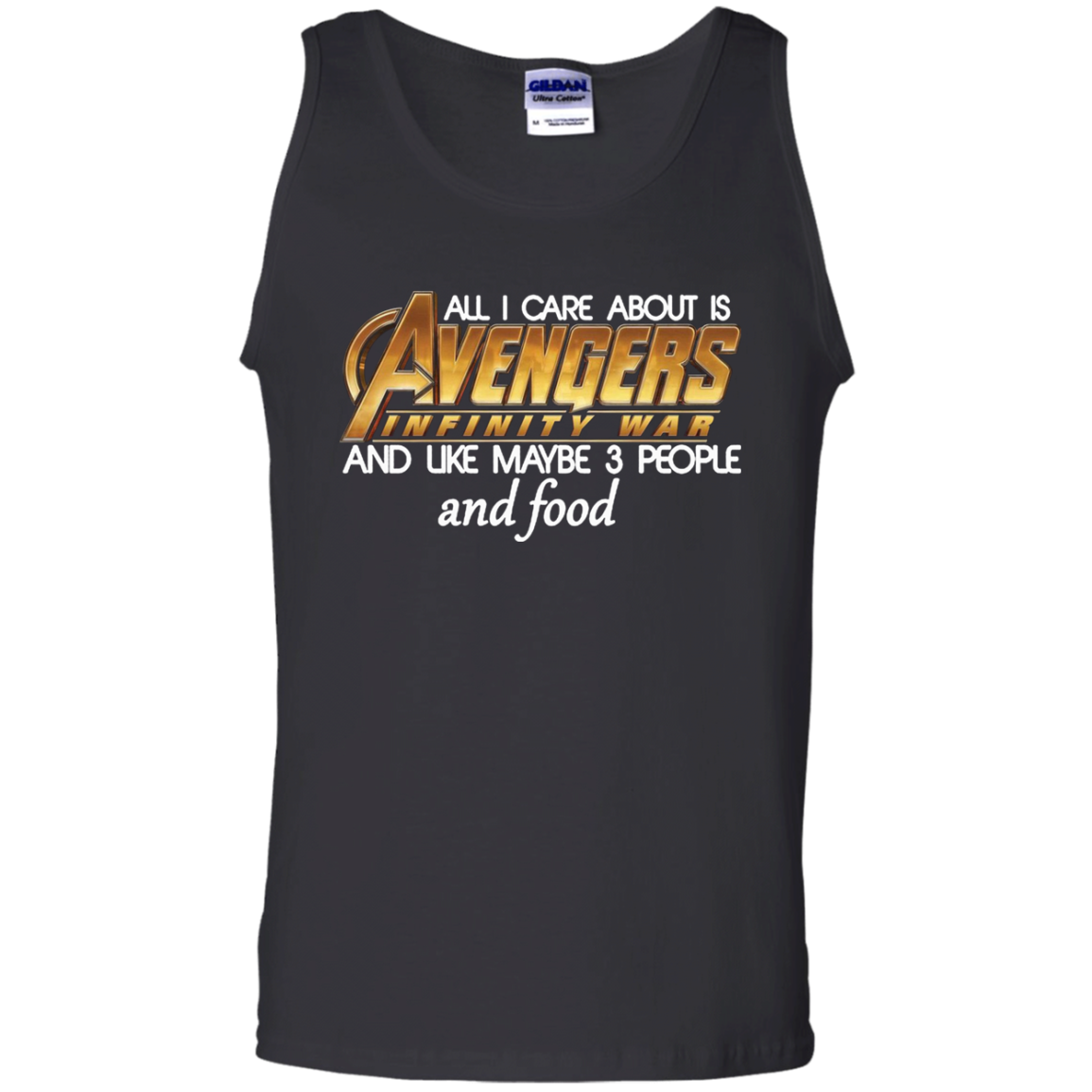All I Care About Is Avengers Infinity War And Like Maybe 3 People Shirt Cotton Tank Top Men