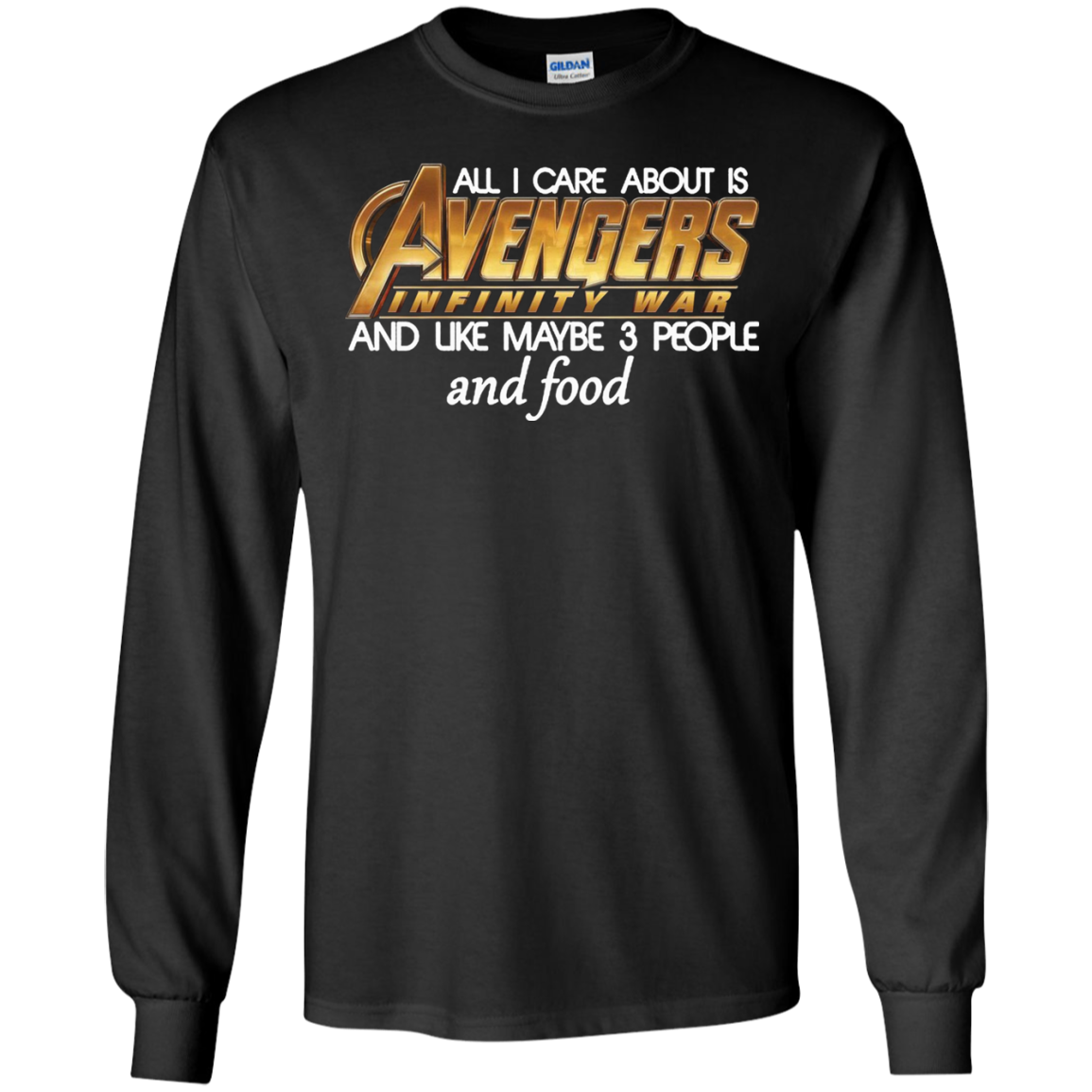 All I Care About Is Avengers Infinity War And Like Maybe 3 People Shirt Ultra Cotton shirt Men