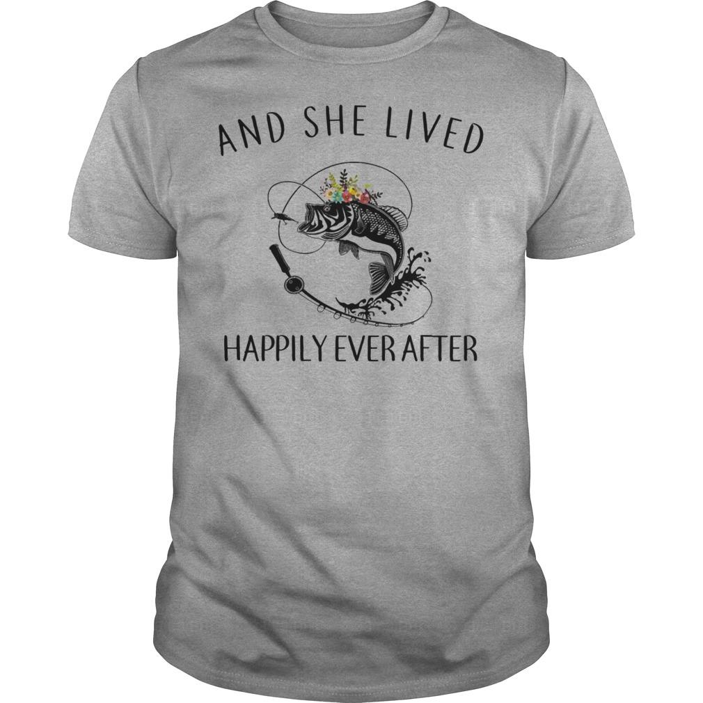 And she lived happily ever after fishing shirt Men