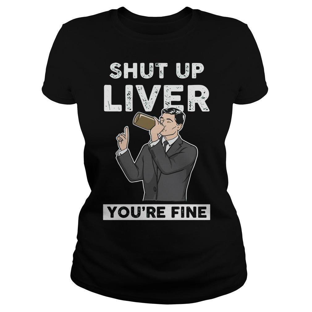 Archer: Shut up liver you're fine Women