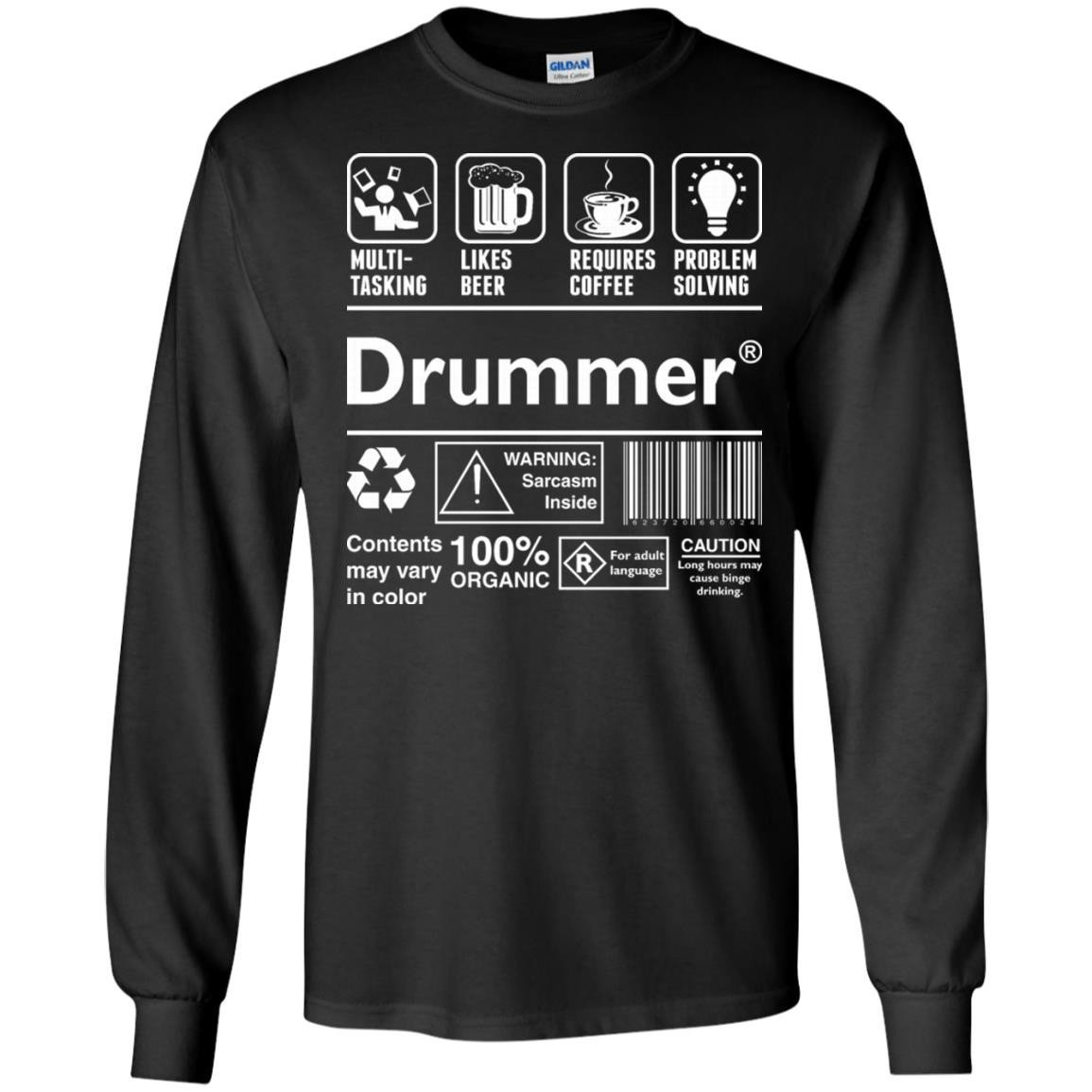 Drummer Multitasking Beer Coffee Problem Solving T-Shirt Long Sleeve 240