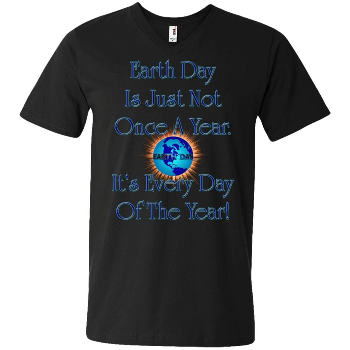 Earth Day Every Day Men T-Shirt Men Anvil