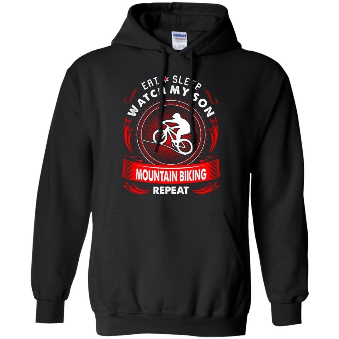 Eat Sleep Watch Son Mountain Biking Repeat T-Shirt Hoodie
