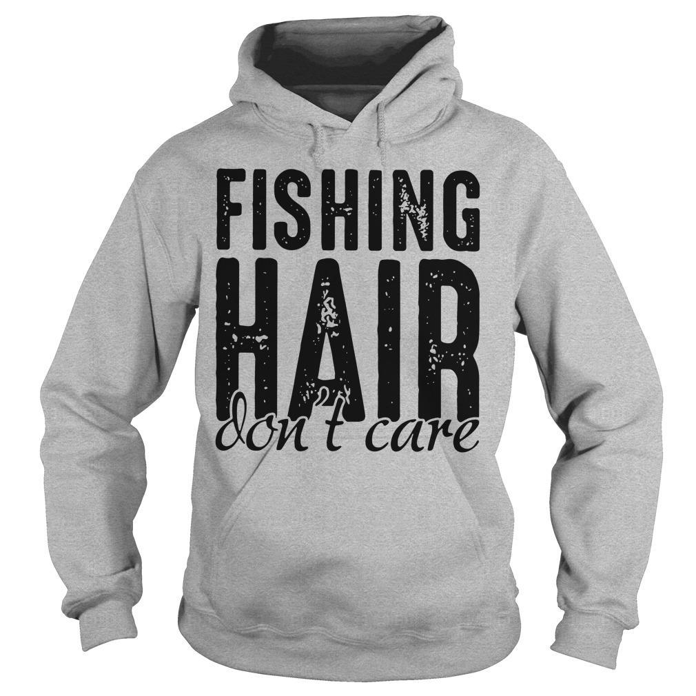Fishing hair - Don't care classic shirt Hoodie