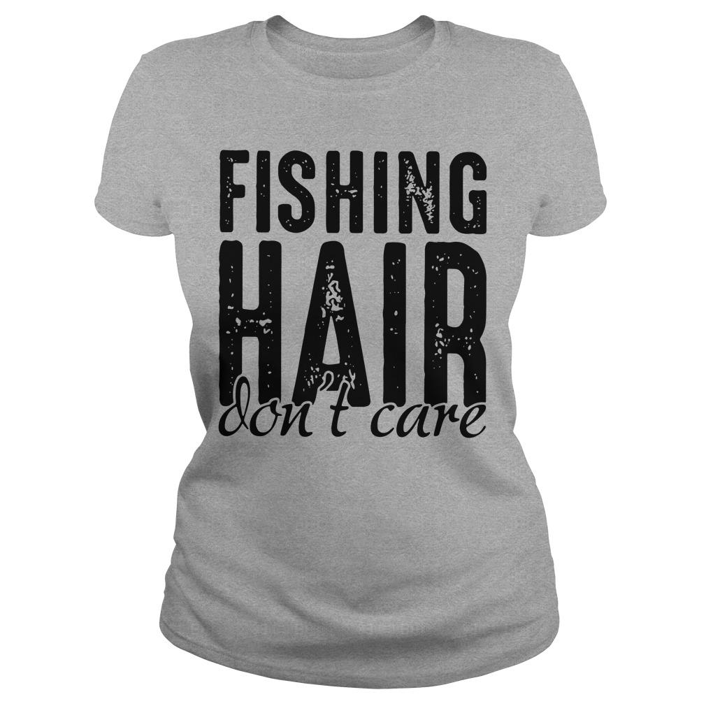 Fishing hair - Don't care classic shirt Women