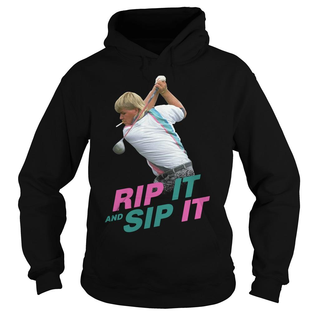 John Daly rip it and sip it shirt Hoodie