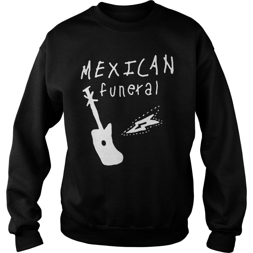 Mexican funeral band shirt SweatShirt