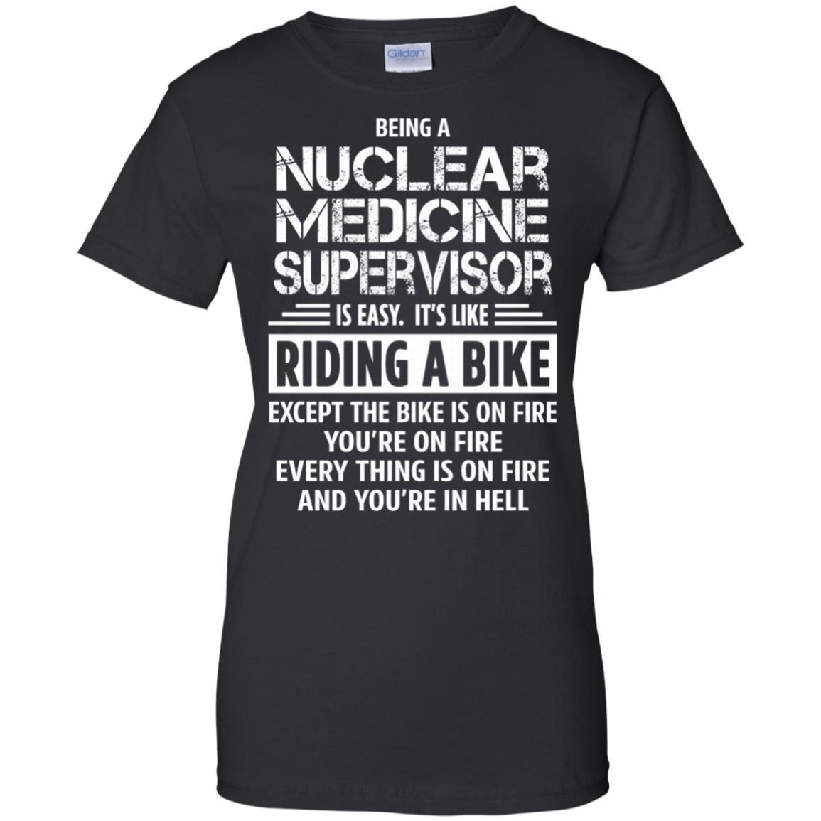 Nuclear Medicine Supervisor T-Shirt Women