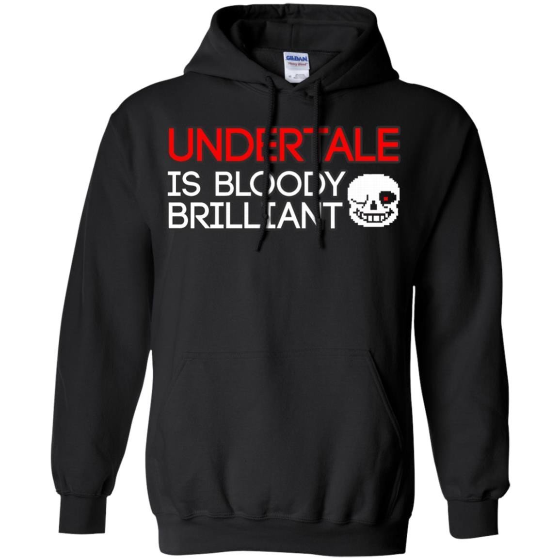 Undertale Is Bloody Brilliant T-Shirt Hoodie