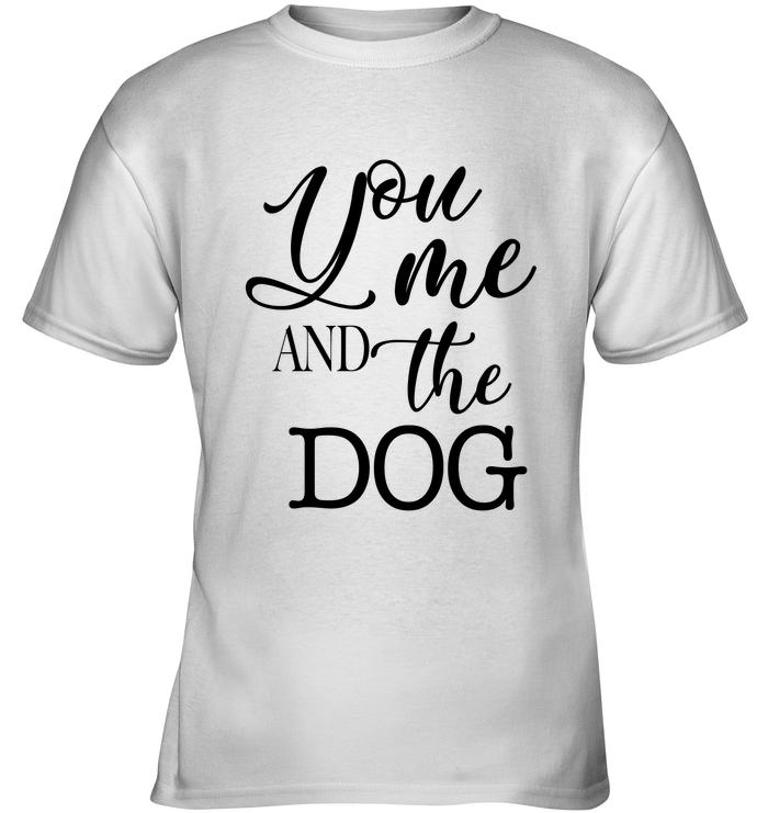 You Me And The Dog Shirt Kids Tee