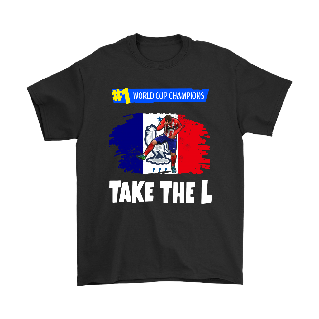 2018 France World Cup Champions Antoine Griezmann Take The L Fortnite Shirt
