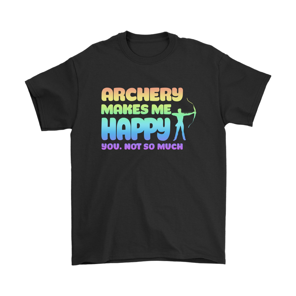 Archery Makes Me Happy You, Not So Much