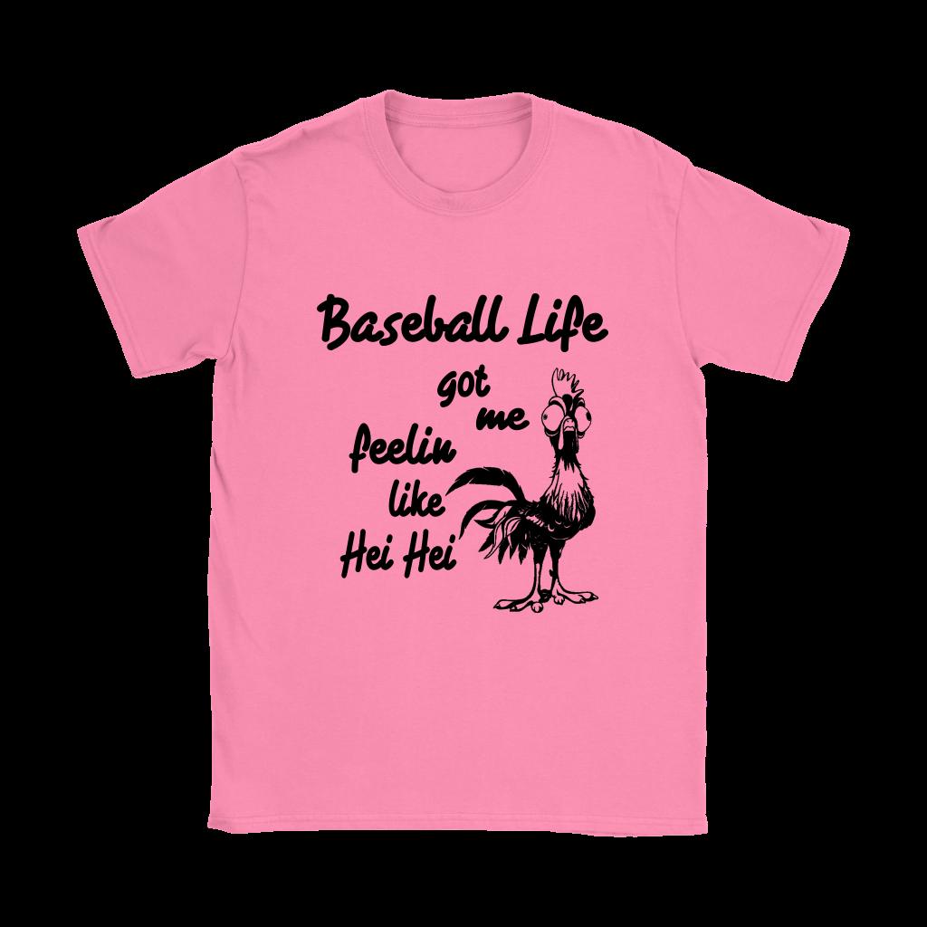 Baseball Life Got Me Feelin Like Hei Hei Moana Movies Shirts Women